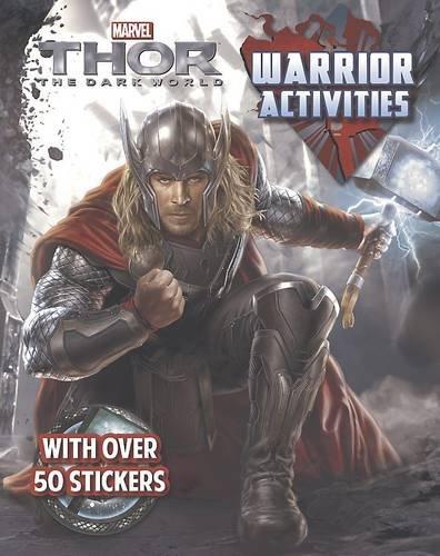 9781472339935: Marvel Thor 2: The Dark World Warrior Activities (Dark World Activity Book)