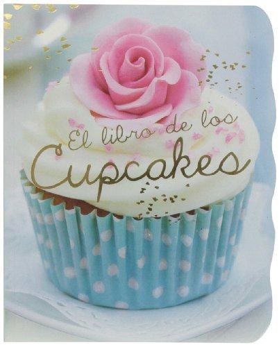 9781472342393: El Libro De Los Cupcakes