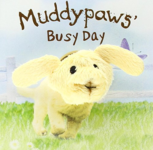 9781472344168: Muddypaws' Busy Day