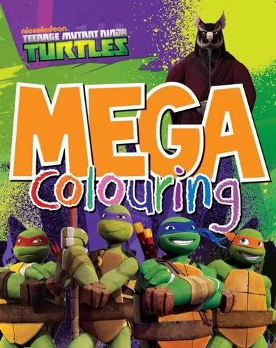 9781472344540: Teenage Mutant Ninja Turtles: Mega Colouring