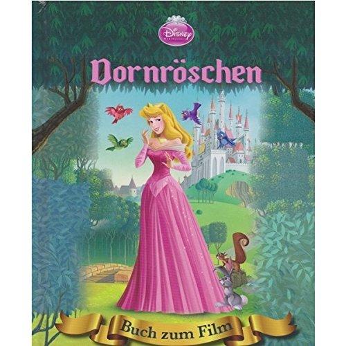 Dornröschen. Buch zum Film: Gebrüder Grimm