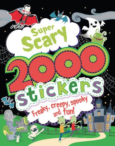 9781472349309: Super Scary 2000 Stickers - Includes Over 2000 Stickers and a Range of Spooky Activities!