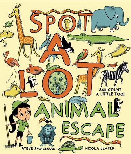 9781472350923: Spot A Lot Animal Escape: And Count a Little, Too!