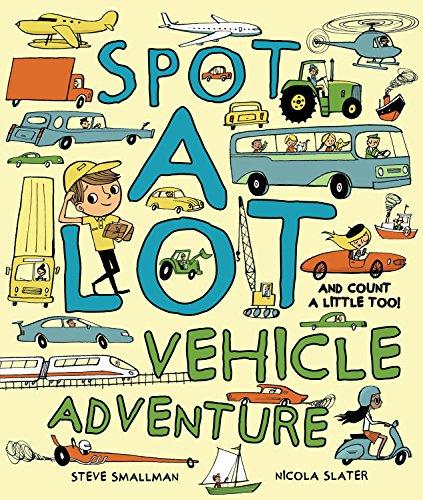 Spot A Lot! Vehicle Adventure (Picture Book)