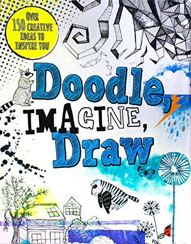 Doodle, Imagine, Draw (Drawing Books): Prior-Reeves, Frances