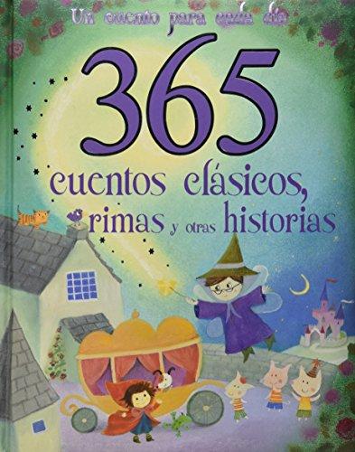9781472354365: 365 CUENTOS CLASICOS, RIMAS Y OTRAS HISTORIAS (GRANDE)
