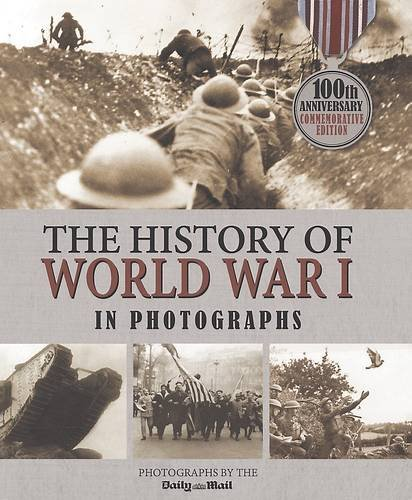 9781472355317: The History of World War I in Photographs