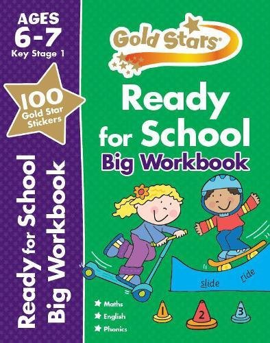 9781472356710: Gold Stars Ready for School Big Workbook Ages 6-7 Key Stage 1 (Gold Stars Ks1 Bumpers)