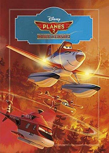 9781472358905: Planes 2: Immer im Einsatz: Buch zum Film