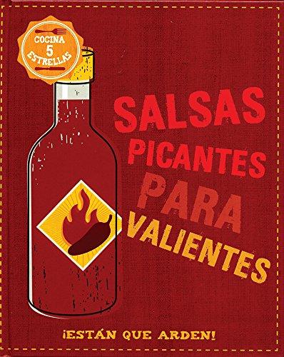 9781472359681: Salsas Picantes Para Valientes (Food Heroes) (Spanish Edition)