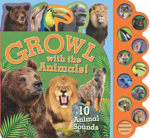 9781472361059: Growl with the Animals!: 10 Animal Sounds