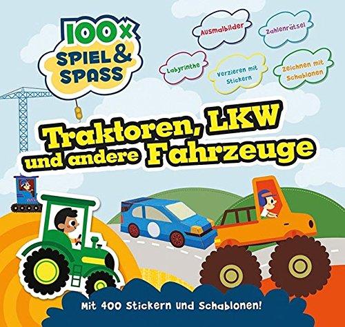 9781472361189: 100 Traktoren, Laster und andere Fahrzeuge: Mit 400 Stickern und Schablonen