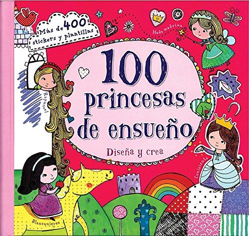 9781472364722: 100 princesas de ensueño (Spanish Edition)