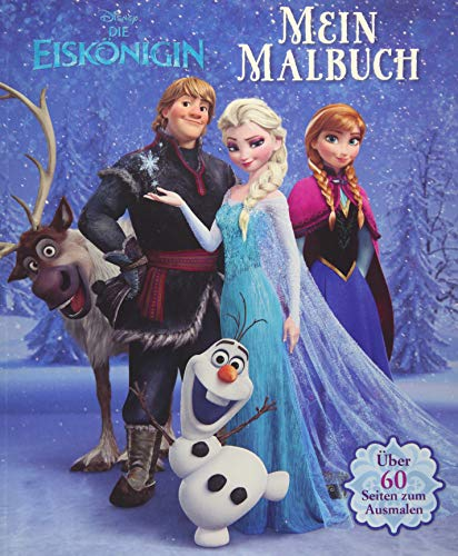 9781472372611: Disney Die Eiskönigin - Mein Malbuch: Über 60 Seiten zum Ausmalen