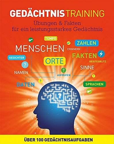 9781472372796: Ged�chtnistraining: �bungen & Fakten f�r ein leistungsstarkes Ged�chtnis. �ber 100 Ged�chtnisaufgaben