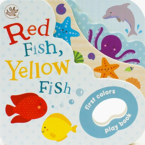 Red Fish, Yellow Fish (Little Learners Grab): Parragon Books