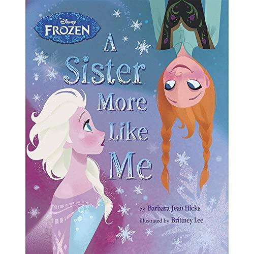 9781472377470: Disney Frozen A Sister More Like Me