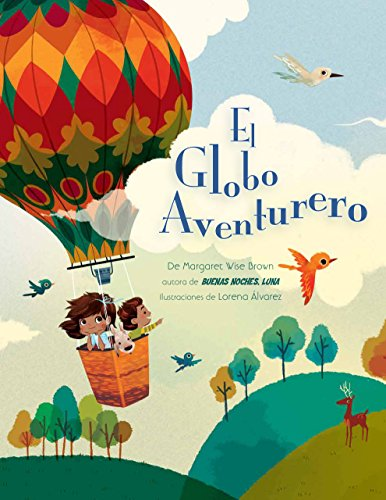 El Globo Aventurero: Brown, Margaret Wise