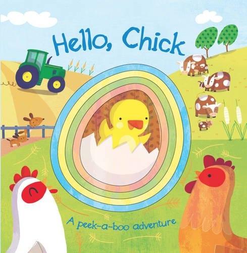 9781472378774: Hello, Chick: A Peek-a-Boo Adventure