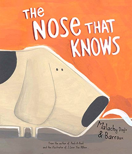 The Nose That Knows (Mwb Picture Books): Doyle, Malachy