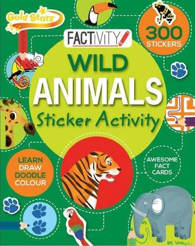 9781472379269: Gold Stars Factivity Wild Animals Sticker Activity