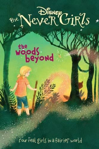 9781472390004: Disney The Never Girls The Woods Beyond