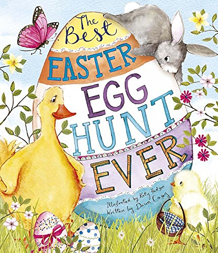 9781472391988: Best Easter Egg Hunt Ever! (Picture Book)