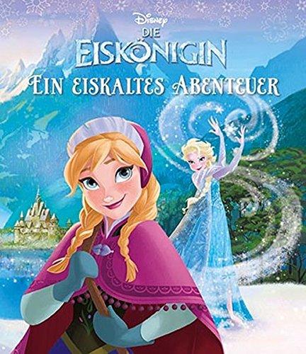 9781472399885: Disney Die Eiskönigin - Ein eiskaltes Abenteuer