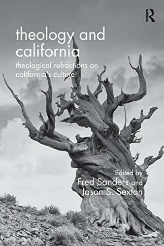 9781472409478: Theology and California