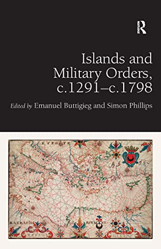 9781472409904: Islands and Military Orders, c.1291-c.1798