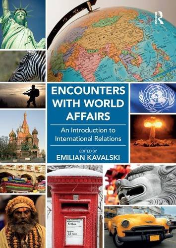 9781472411150: Encounters with World Affairs: An Introduction to International Relations