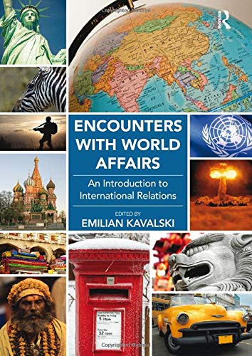 9781472411167: Encounters with World Affairs: An Introduction to International Relations