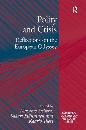 9781472412911: Polity and Crisis: Reflections on the European Odyssey (Edinburgh/Glasgow Law and Society Series)