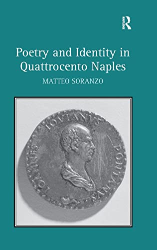 9781472413550: Poetry and Identity in Quattrocento Naples