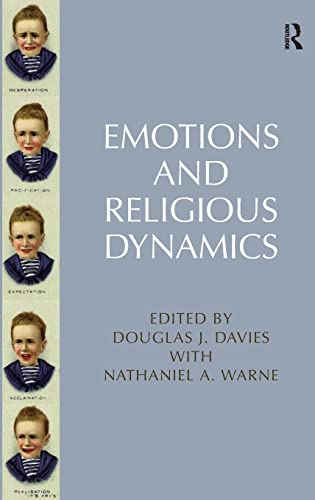 9781472415028: Emotions and Religious Dynamics