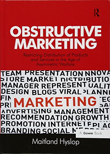 9781472416049: Obstructive Marketing: Restricting Distribution of Products and Services in the Age of Asymmetric Warfare