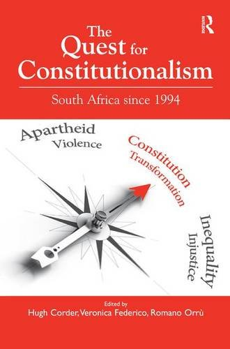 9781472416315: The Quest for Constitutionalism: South Africa since 1994