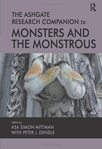 9781472418012: The Ashgate Research Companion to Monsters and the Monstrous