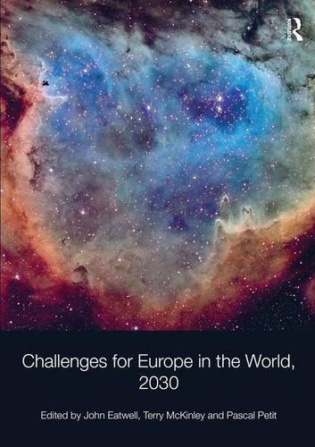 9781472419262: Challenges for Europe in the World, 2030