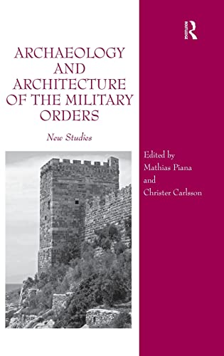 9781472420534: Archaeology and Architecture of the Military Orders: New Studies