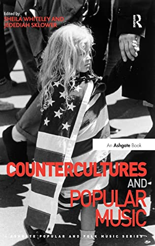 9781472421067: Countercultures and Popular Music (Ashgate Popular and Folk Music Series)