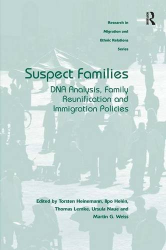 9781472424242: Suspect Families: DNA Analysis, Family Reunification and Immigration Policies