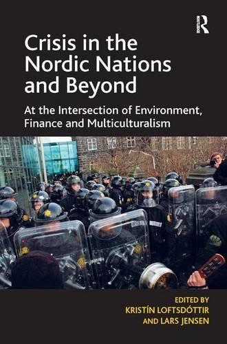 Crisis in the Nordic Nations and Beyond: LoftsdÓttir, KristÍn (edt)/