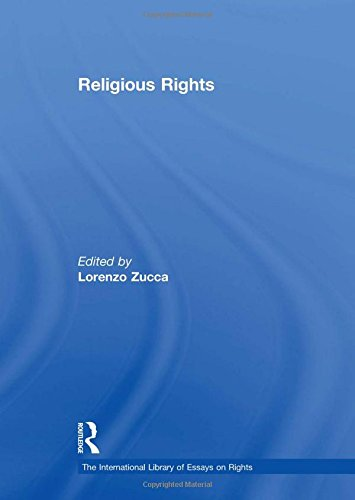Religious Rights (New edition): Lorenzo Zucca, Tom D. Campbell