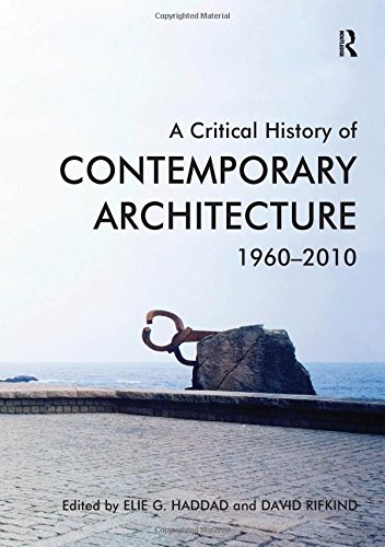 9781472429377: A Critical History of Contemporary Architecture: 1960-2010