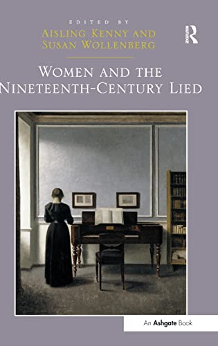 9781472430250: Women and the Nineteenth-Century Lied