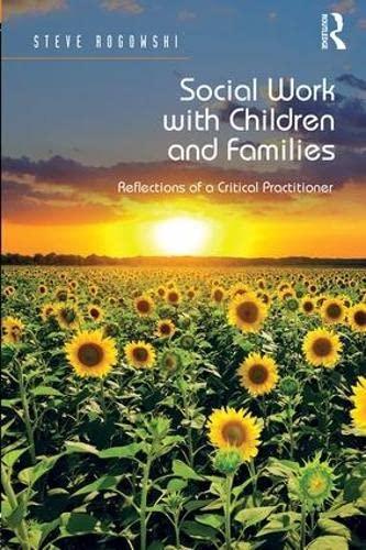 Social Work With Children and Families (Hardcover): Steve Rogowski