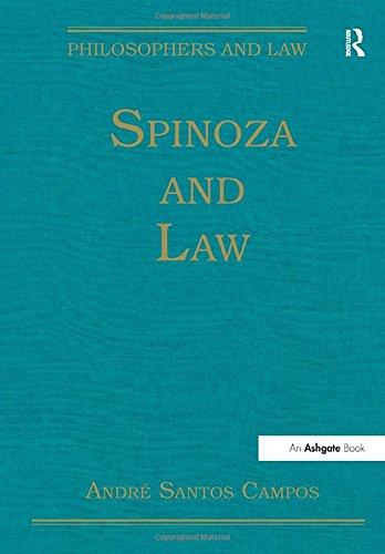 Spinoza and Law: Andre Santos Campos