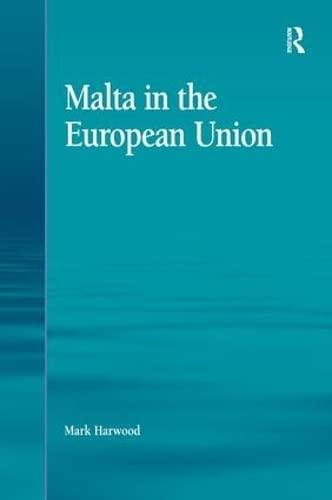 9781472436665: Malta in the European Union