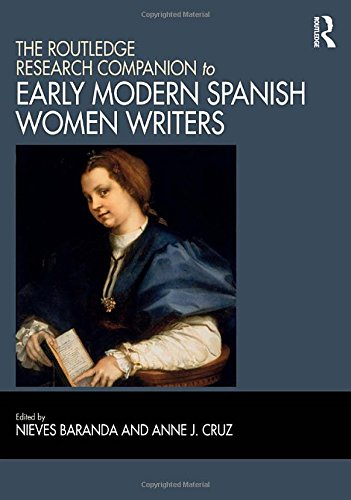 9781472438287: The Routledge Research Companion to Early Modern Spanish Women Writers